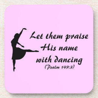 Praise Him with Dancing Coasters