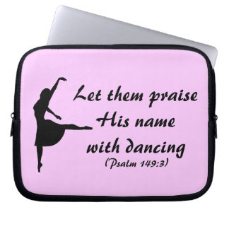Praise Him with Dancing Laptop Case Computer Sleeves