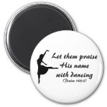 Praise Him with Dancing Magnet