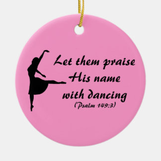 Praise Him with Dancing Ornament