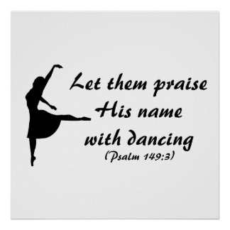 Praise Him with Dancing Poster