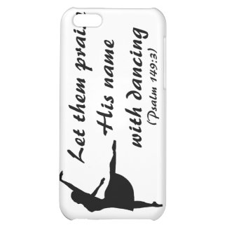 Praise Him With Dancing (Psalms 149:3) iPhone Case Case For iPhone 5C