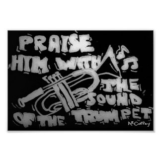 Praise Him with the Sound of the Trumpet Poster