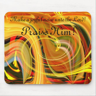 Praise! Mouse Pad