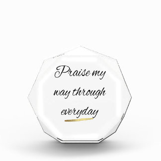 Praise My Way Through Everyday Award