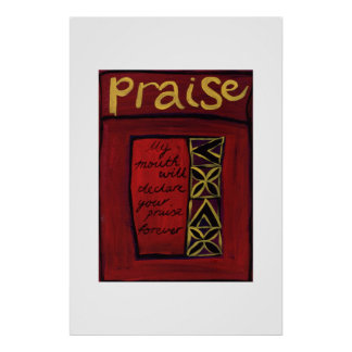 Praise Posters