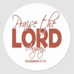 Praise the Lord Anyway Classic Round Sticker