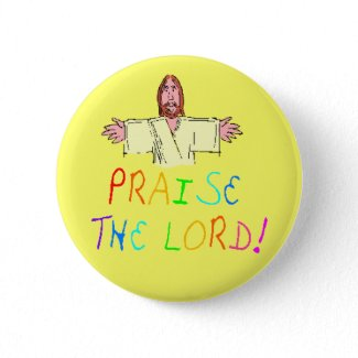 Praise the Lord Button button