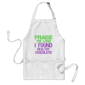 Praise the Lord! I Found Healthy Chocolate! Adult Apron