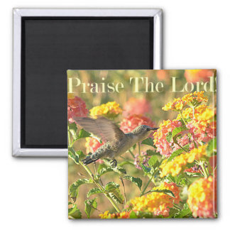 Praise The Lord !! Magnet