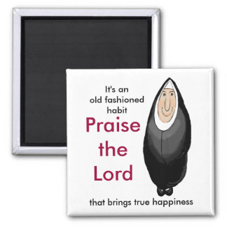 Praise the Lord Magnet