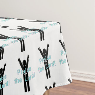 Praise the Lord Tablecloth