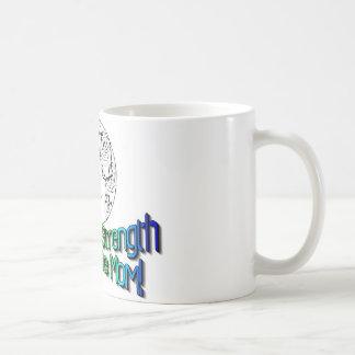 PRAISE THE STRENGTH OF A SINGLE MOM! COFFEE MUG
