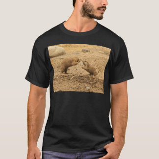 Prarie Dogs Give Me Some Skin T-Shirt