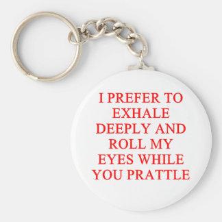 PRATTLE insult Keychain