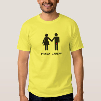 Prava Ljubav Tee Shirt