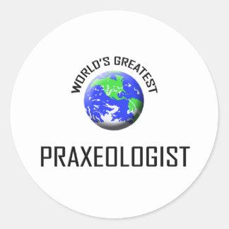 Praxeologist más grande del mundo etiquetas redondas