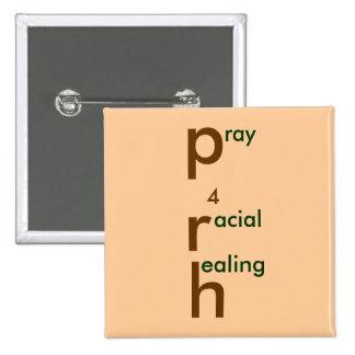 pray 4 racial healing button