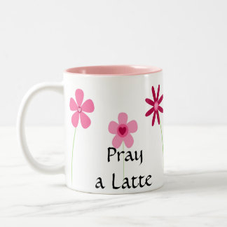 Pray a Latte 1 Thess. 5:17 Two-Tone Coffee Mug