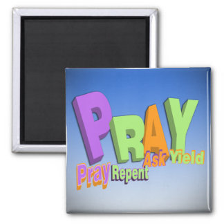 PRAY ACRONYM - PRAY REPENT ASK YIELD MAGNET