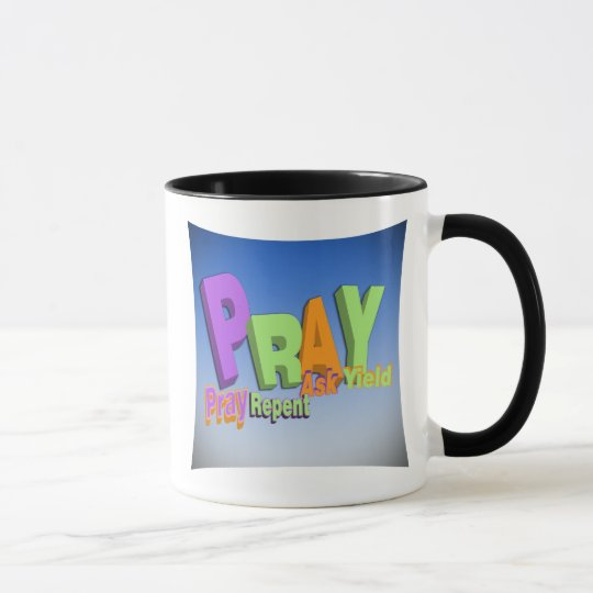 PRAY ACRONYM - PRAY REPENT ASK YIELD MUG