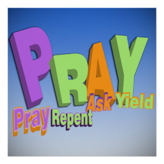 PRAY ACRONYM - PRAY REPENT ASK YIELD POSTER