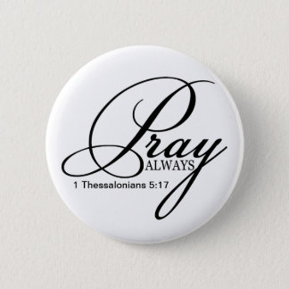Pray Always Custom Button