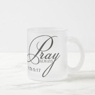 Pray Always Custom Frosted Glass Mug