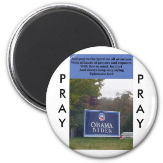 Pray Always for the President 2 Inch Round Magnet