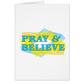 Pray & Believe Card