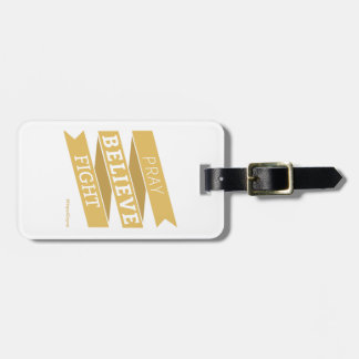 Pray. Believe. Fight. - Luggage Tag