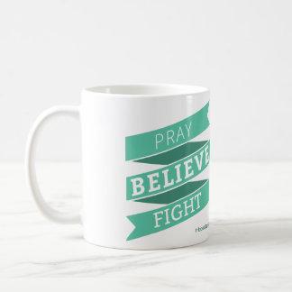 Pray. Believe. Fight. - Mug