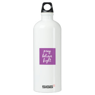 Pray. Believe. Fight. Sigg bottle. Aluminum Water Bottle