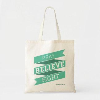 Pray. Believe. Fight. - Tote Bag