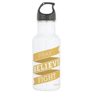 Pray. Believe. Fight. - Water Bottle