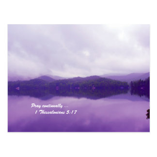 Pray continually ...        1 Thessalonians 5:17 Post Card