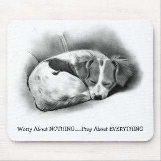 PRAY, DO NOT WORRY: SLEEPING DOG: PENCIL ART MOUSE PAD