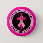 PRAY FOR A CURE BUTTON