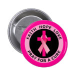 PRAY FOR A CURE BUTTONS