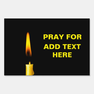 Pray For Add Text Yard Sign