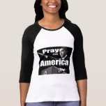 Pray For America T-shirts