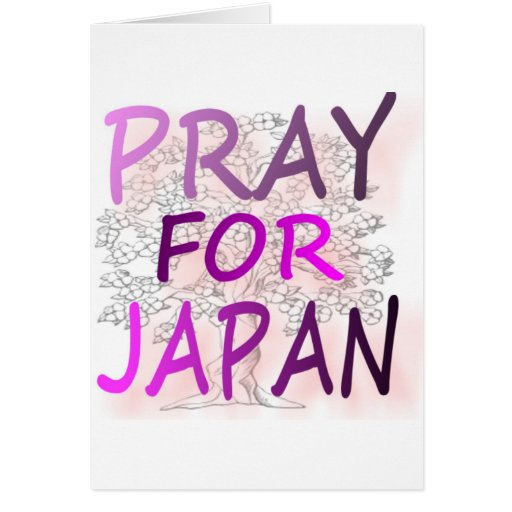 Pray For Japan Greeting Cards