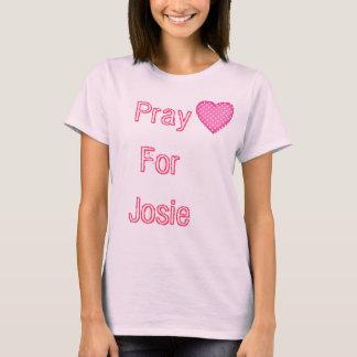 Pray For Josie T-Shirt