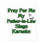 Pray for me my father-in-law sings karaoke postcard