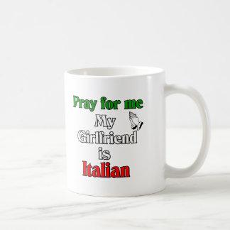 Pray For Me My Girlfriend Is Italian Coffee Mug
