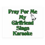 Pray for me my girlfriend sings karaoke postcard