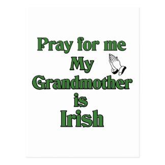Pray for me My Grandmother is Irish. Postcard