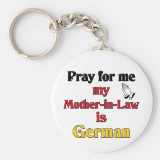 Pray for me My Mother-in-Law is German Basic Round Button Keychain
