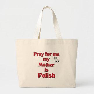 Pray for me my Mother is Polish Jumbo Tote Bag