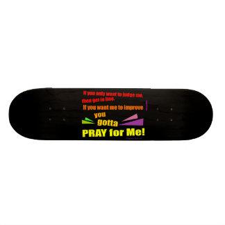 Pray for Me Skate Decks